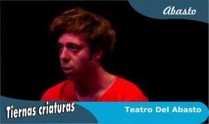 Tiernas-criaturas-obra-escrita-por-Gonzalo-Senestrari-funciones-Teatro-Del-Abasto-Buenos-Aires